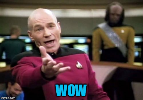 Picard Wtf Meme | WOW | image tagged in memes,picard wtf | made w/ Imgflip meme maker