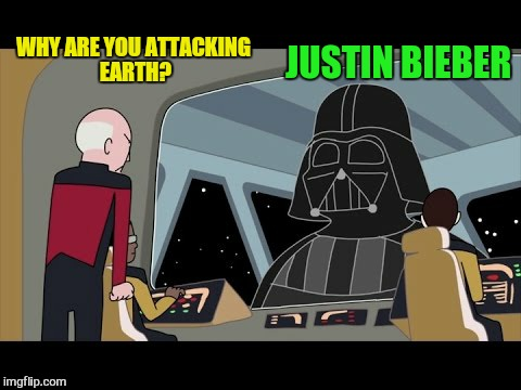 WHY ARE YOU ATTACKING EARTH? JUSTIN BIEBER | made w/ Imgflip meme maker
