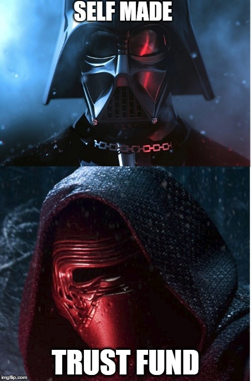 VAder Ren | SELF MADE TRUST FUND | image tagged in darth vader,kylo ren,star wars | made w/ Imgflip meme maker