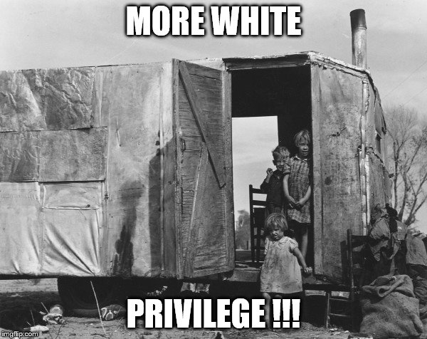 MORE WHITE PRIVILEGE !!! | image tagged in white boys | made w/ Imgflip meme maker