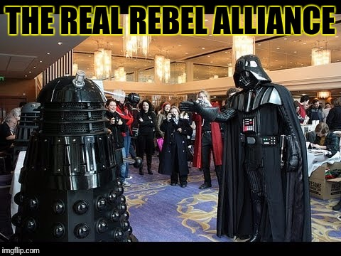 THE REAL REBEL ALLIANCE | made w/ Imgflip meme maker