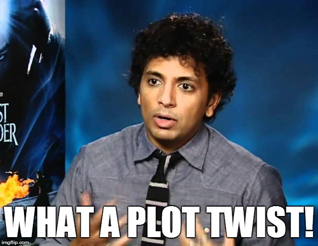 WHAT A PLOT TWIST! | made w/ Imgflip meme maker