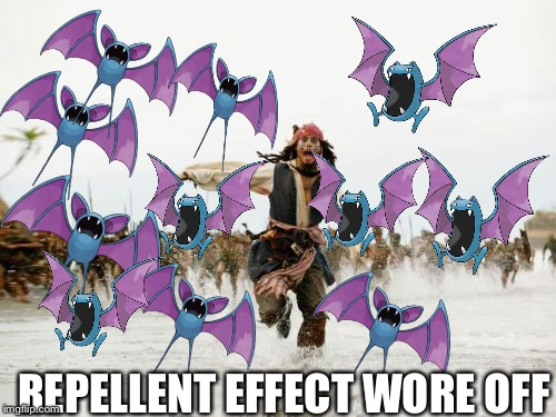 Jack Sparrow Being Chased Meme | REPELLENT EFFECT WORE OFF | image tagged in memes,jack sparrow being chased,pokemon | made w/ Imgflip meme maker