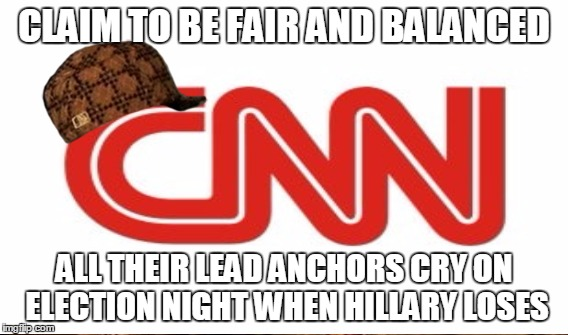 CLAIM TO BE FAIR AND BALANCED ALL THEIR LEAD ANCHORS CRY ON ELECTION NIGHT WHEN HILLARY LOSES | made w/ Imgflip meme maker