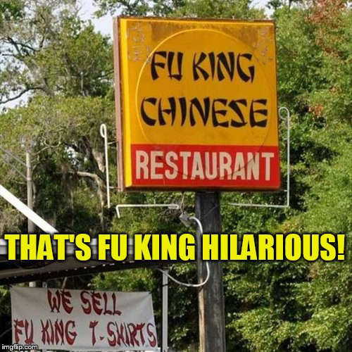 THAT'S FU KING HILARIOUS! | made w/ Imgflip meme maker