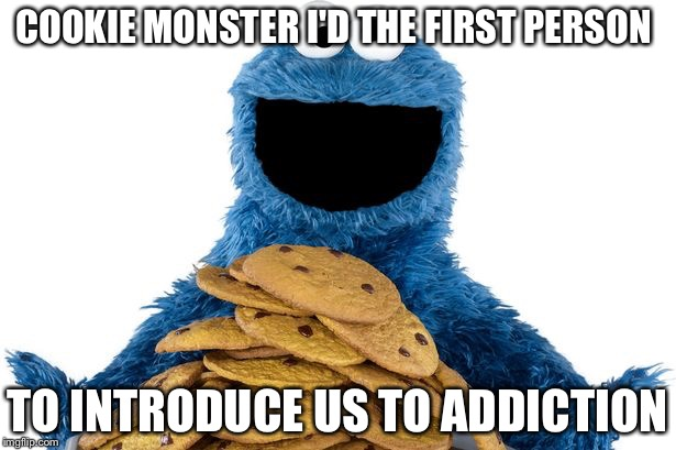 my cookie - Imgflip