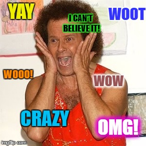 YAY WOOT I CAN'T BELIEVE IT! WOOO! WOW CRAZY OMG! | made w/ Imgflip meme maker