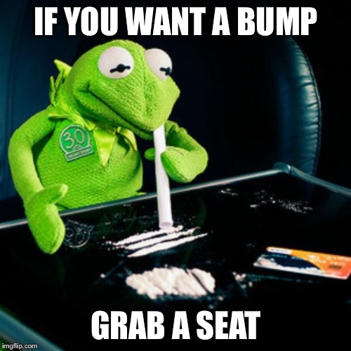 IF YOU WANT A BUMP GRAB A SEAT | made w/ Imgflip meme maker