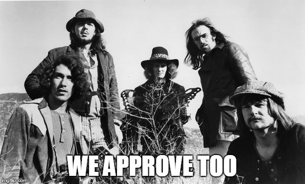 WE APPROVE TOO | made w/ Imgflip meme maker