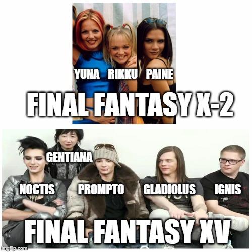 ffx 2 versus ffxv imgflip