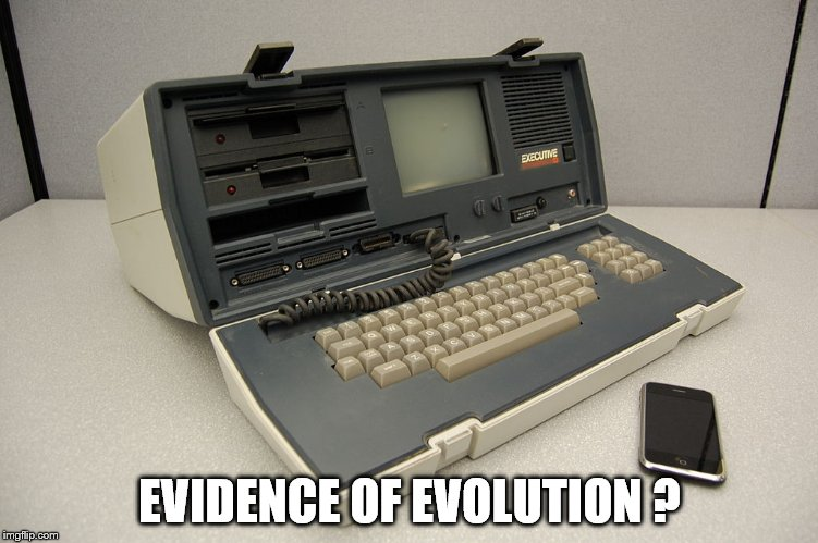 Osborne Executive (1982) & Apple iPhone (2007): Which one is a more powerful computer? | EVIDENCE OF EVOLUTION ? | image tagged in evolution osborne executive,iphone,evolution | made w/ Imgflip meme maker