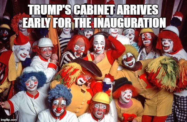 Image result for trump clown circus cabinet