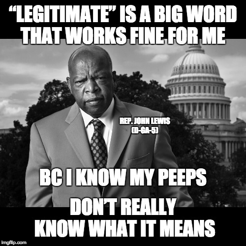 "Lewis on ""legitimate"" 