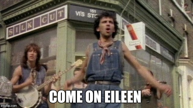 COME ON EILEEN | made w/ Imgflip meme maker