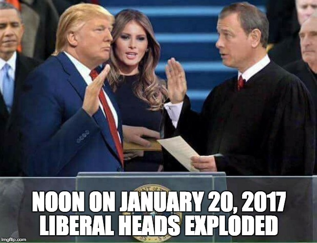 It actually happened ... | NOON ON JANUARY 20, 2017 LIBERAL HEADS EXPLODED | image tagged in trump oath of office inauguration | made w/ Imgflip meme maker
