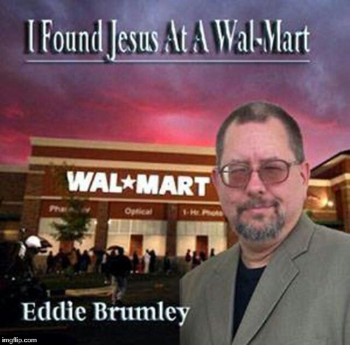 They really do have a complete service store!  Satisfaction guaranteed! | . | image tagged in memes,jesus at wal-mart,spiritual,bad album art week,brumley | made w/ Imgflip meme maker