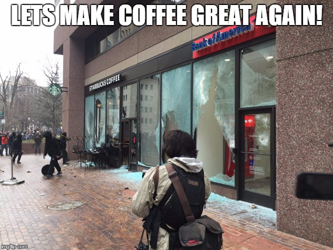 Let's make America great again. | LETS MAKE COFFEE GREAT AGAIN! | image tagged in coffee,starbucks,donald trump,snowflake,riots | made w/ Imgflip meme maker