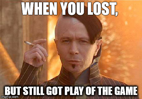 Redemption | WHEN YOU LOST, BUT STILL GOT PLAY OF THE GAME | image tagged in memes,zorg,the fifth element,overwatch,gaming | made w/ Imgflip meme maker