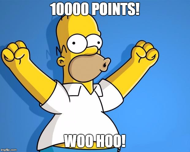 Woohoo Homer Simpson | 10000 POINTS! WOO HOO! | image tagged in woohoo homer simpson | made w/ Imgflip meme maker