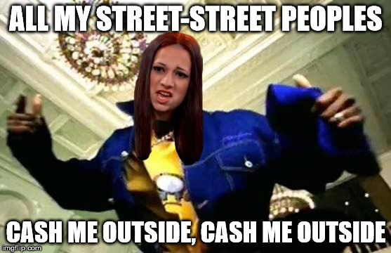1i40uu image tagged in dmx,cash me ousside how bow dah imgflip