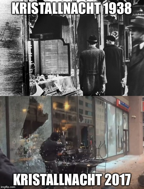 Sometimes it's easy to tell who the real fascists are... | KRISTALLNACHT 1938 KRISTALLNACHT 2017 | image tagged in kristallnacht,trump inauguration,memes | made w/ Imgflip meme maker