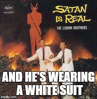 Who knew there were so many bad album covers? | AND HE'S WEARING A WHITE SUIT | image tagged in bad album art week | made w/ Imgflip meme maker