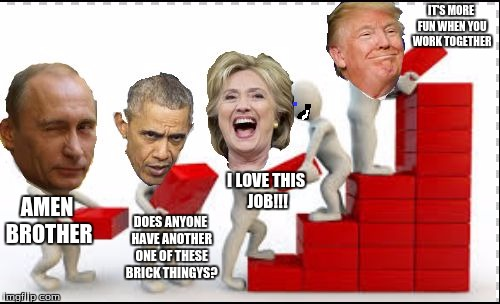 Building A Wall With Friends One Brick At a Time |  IT'S MORE FUN WHEN YOU WORK TOGETHER; AMEN BROTHER; I LOVE THIS JOB!!! DOES ANYONE HAVE ANOTHER ONE OF THESE BRICK THINGYS? | image tagged in building a wall with friends,memes,presidency,politics | made w/ Imgflip meme maker