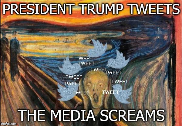 President Trump Tweets - The Media Screams - Image Copyright ImgFlip.Com
