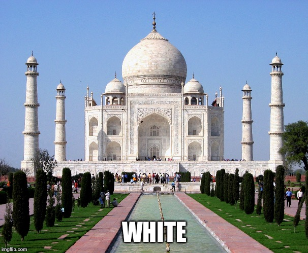 WHITE | made w/ Imgflip meme maker