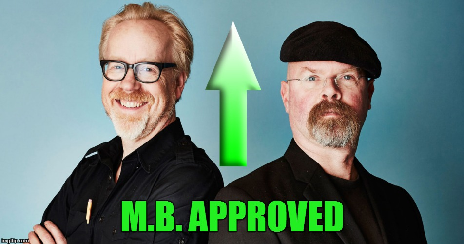 M.B. APPROVED | made w/ Imgflip meme maker