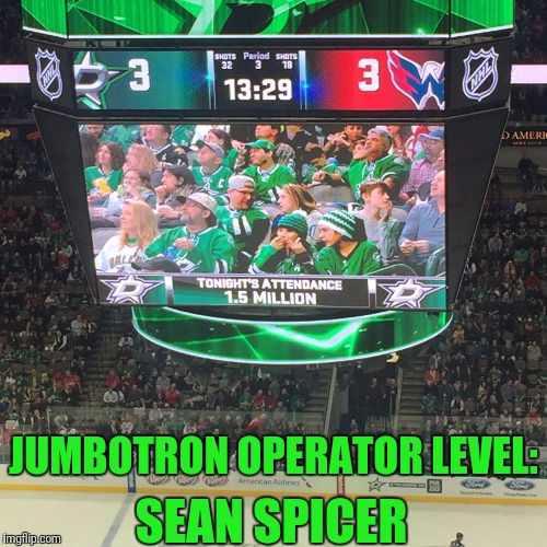 If Sean Spicer resigns he's always got a career backup... | JUMBOTRON OPERATOR LEVEL: SEAN SPICER | image tagged in memes,funny memes,sean spicer,alternative facts,skipp | made w/ Imgflip meme maker