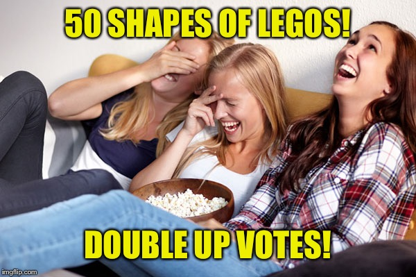50 SHAPES OF LEGOS! DOUBLE UP VOTES! | made w/ Imgflip meme maker