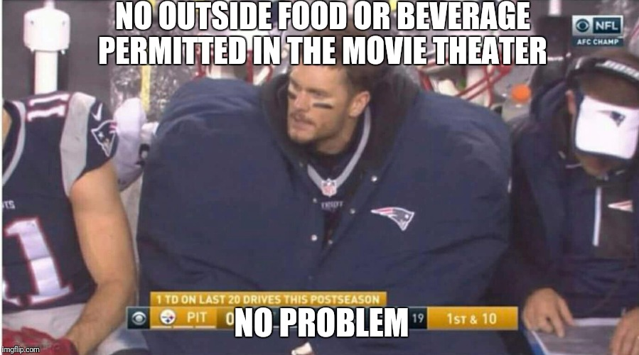 $11.00 for a small popcorn...not on my watch | NO OUTSIDE FOOD OR BEVERAGE PERMITTED IN THE MOVIE THEATER NO PROBLEM | image tagged in movie | made w/ Imgflip meme maker