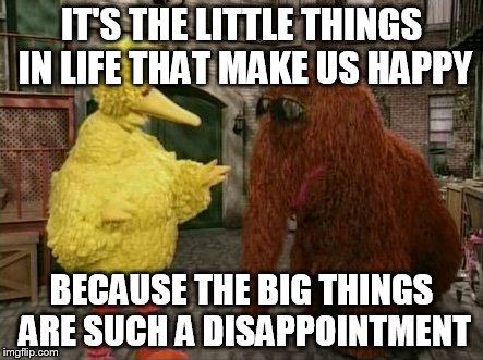 1i80c3 big bird and snuffy memes imgflip,Big Things Meme
