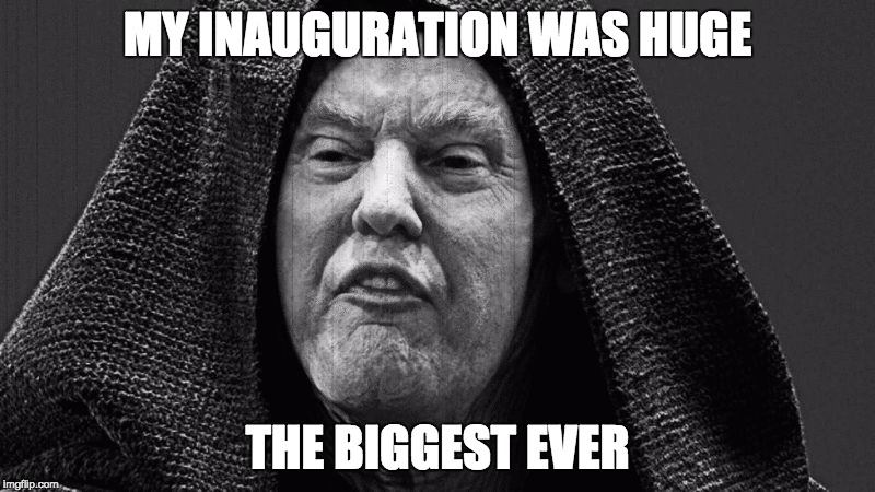 MY INAUGURATION WAS HUGE THE BIGGEST EVER | image tagged in emperordt | made w/ Imgflip meme maker