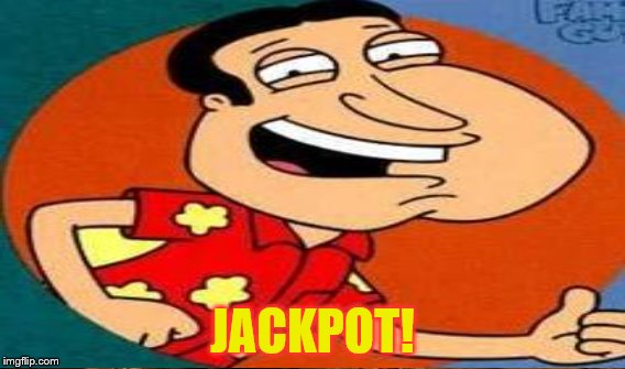 JACKPOT! | made w/ Imgflip meme maker