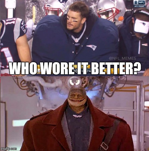 Tom Brady or Toad? |  WHO WORE IT BETTER? | image tagged in memes,funny memes,tom brady,who wore it better,super mario bros,skipp | made w/ Imgflip meme maker