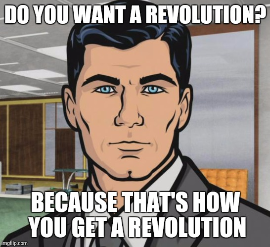 Image result for revolution meme