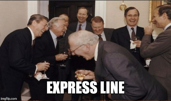 EXPRESS LINE | made w/ Imgflip meme maker