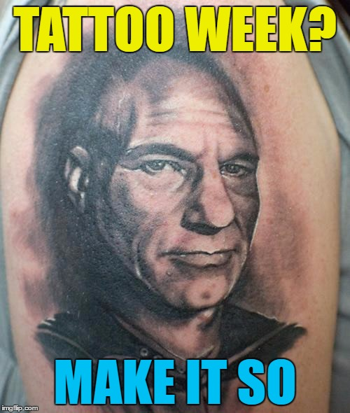 "Tattoo week - Jan 26 to 1 Feb. The good, the bad and the ""oh my God what were they thinking?"" 