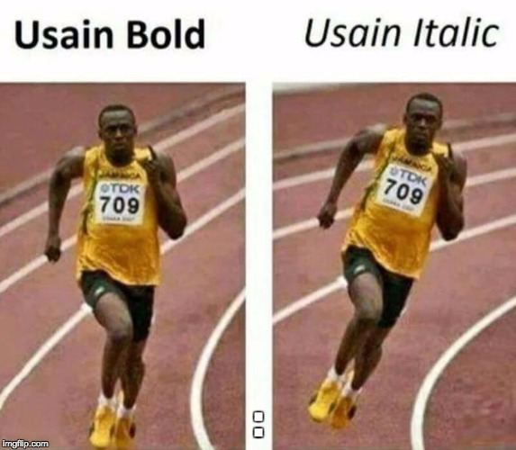 : | image tagged in usain bolt,memes,funny,funny memes | made w/ Imgflip meme maker