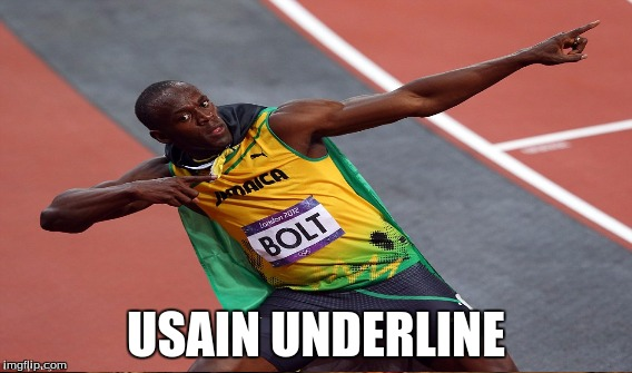 USAIN UNDERLINE | made w/ Imgflip meme maker