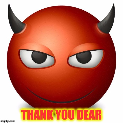 THANK YOU DEAR | made w/ Imgflip meme maker