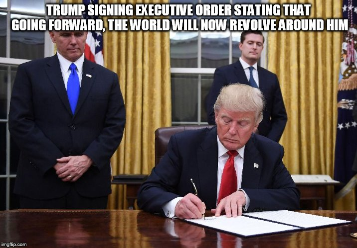 1if64j trump executive order meme generator imgflip,executive funny memes
