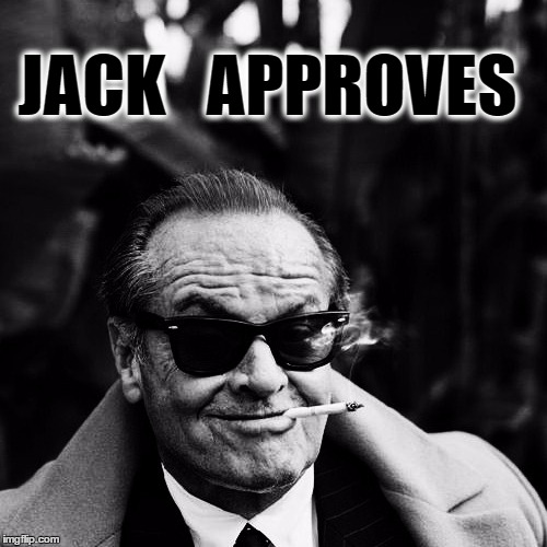 JACK   APPROVES | made w/ Imgflip meme maker