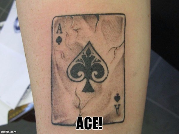 ACE! | made w/ Imgflip meme maker