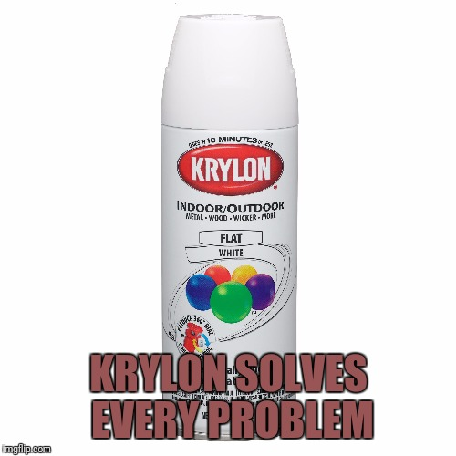 KRYLON SOLVES EVERY PROBLEM | made w/ Imgflip meme maker