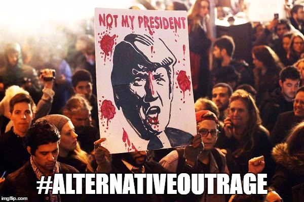 #AlternativeOutrage | #ALTERNATIVEOUTRAGE | image tagged in president trump,notmypresident,donald trump approves | made w/ Imgflip meme maker