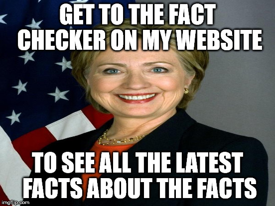 GET TO THE FACT CHECKER ON MY WEBSITE TO SEE ALL THE LATEST FACTS ABOUT THE FACTS | made w/ Imgflip meme maker