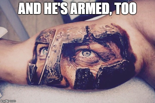 AND HE'S ARMED, TOO | made w/ Imgflip meme maker